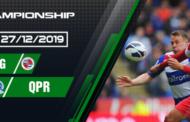 Dự đoán kèo đấu giữaReading - Queens Park Rangers ngày 27/12/2019