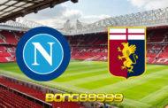 Soi kèo, nhận định Napoli vs Genoa - 20h00 - 27/09/2020