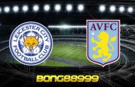 Soi kèo, nhận định Leicester City vs Aston Villa - 01h15 - 19/10/2020