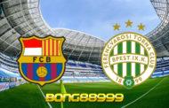 Soi kèo, nhận định Barcelona vs Ferencvaros - 02h00 - 21/10/2020