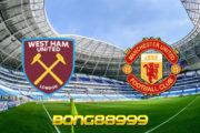Soi kèo, nhận định West Ham vs Manchester Utd - 00h30 - 06/12/2020