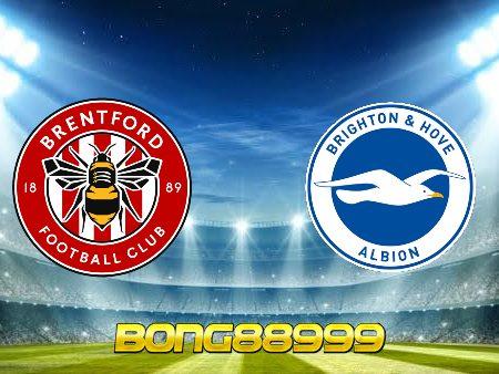 Soi kèo, nhận định Brentford vs Brighton Albion – 21h00 – 11/09/2021